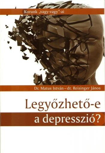 Legyőzhető-e a depresszió?