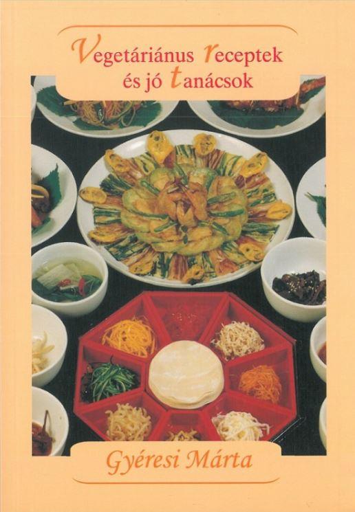 Vegetáriánus receptek és jótanácsok
