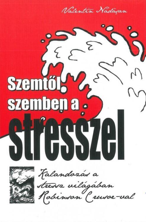 Szemtől szemben a stresszel