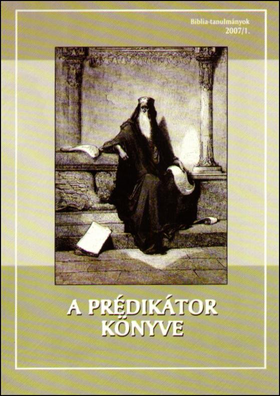 A Prédikátor könyve 2007/01.