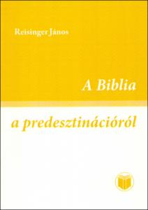 A Biblia a predesztinációról