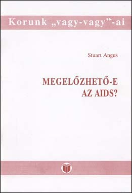 Megelőzhető-e az AIDS?