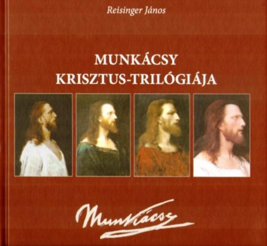 Munkácsy Krisztus - trilógiája
