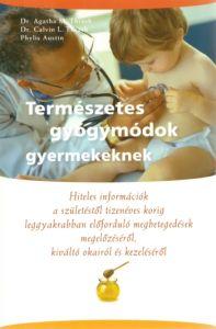 Természetes gyógymódok gyermekeknek