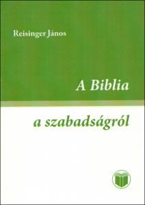 A Biblia a szabadságról