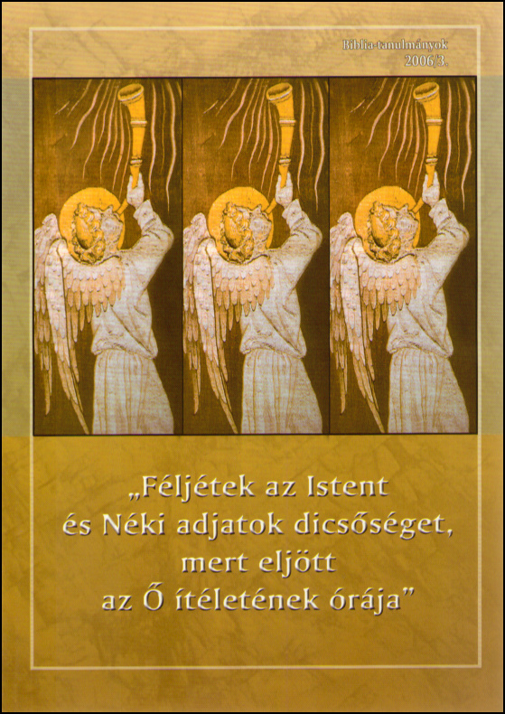 Féljétek az Istent 2006/03.