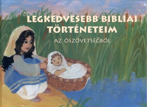 Legkedvesebb bibliai történeteim