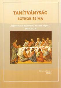 Tanítványság egykor és ma 2008/01.