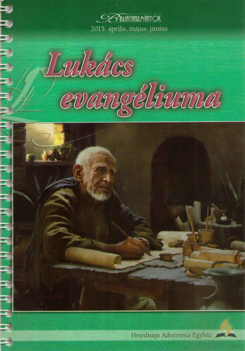 Lukács evangéliuma 2015/02.