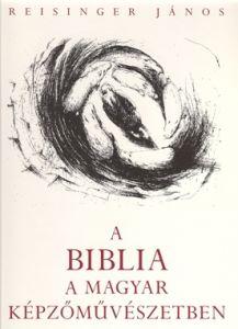 A Biblia a magyar képzőművészetben