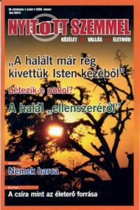Nyitott szemmel 2008/1. III/1.