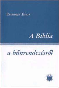 A Biblia a bűnrendezésről