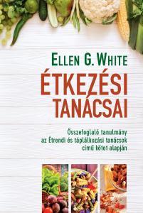 Ellen G. White étkezési tanácsai