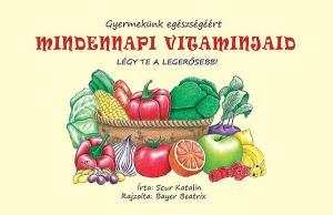 Mindennapi vitaminjaid
