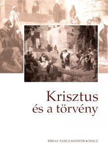 Krisztus és a törvény 2014/02.