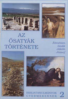 z02. Az ősatyák története